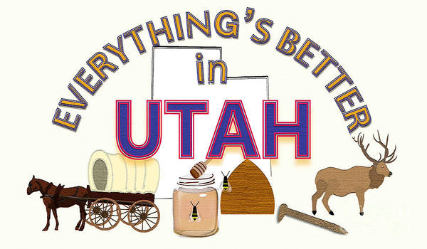 Beehive Digital Art - Everything's Better In Utah by Pharris Art