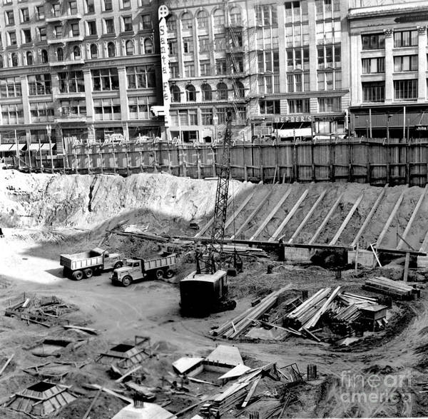 Photograph - Excavation,  Union Square, Parking Garage  July 13, 1941 by California Views Archives Mr Pat Hathaway Archives