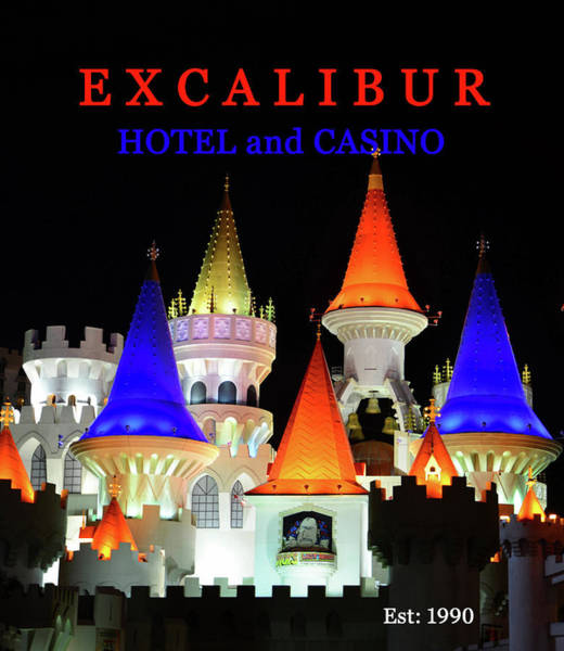 Wall Art - Photograph - Exclalibur Hotel And Casino Poster Work A by David Lee Thompson