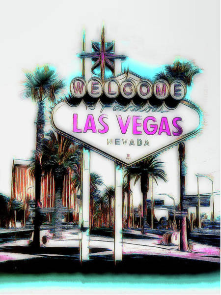 Welcome Sign Digital Art - Fabulous Las Vegas by Leslie Montgomery