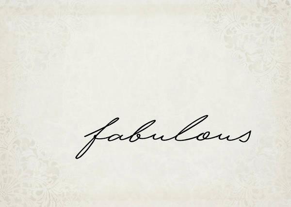 Fabulous Digital Art - Fabulous One Word Series by Ricky Barnard