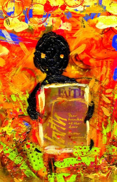Wall Art - Mixed Media - Faith And I Go Everywhere by Angela L Walker