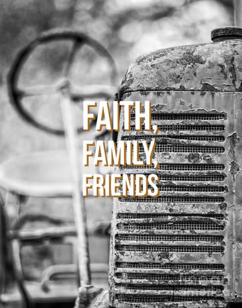 Saying Photograph - Faith Family Friends by Edward Fielding