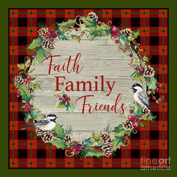 Wall Art - Digital Art - Faith Family Friends by Jean Plout