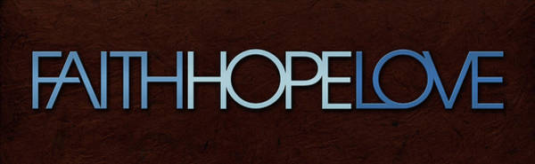 Digital Art - Faith-hope-love 1 by Shevon Johnson