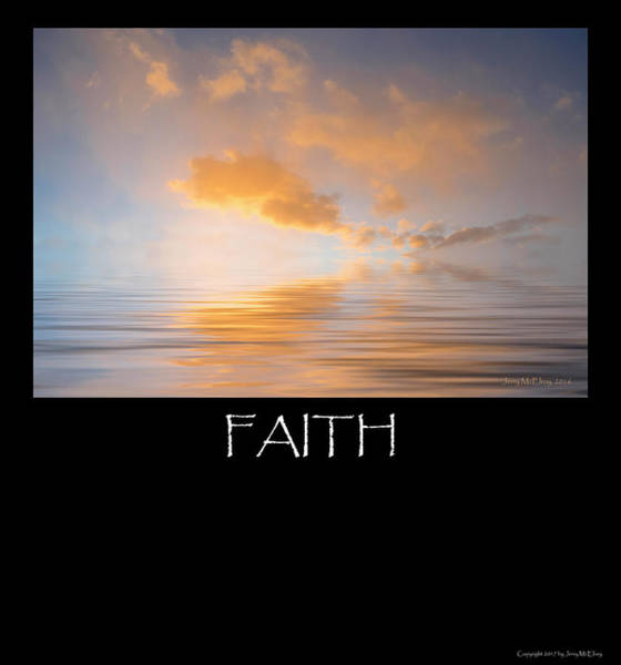 Wall Art - Photograph - Faith by Jerry McElroy