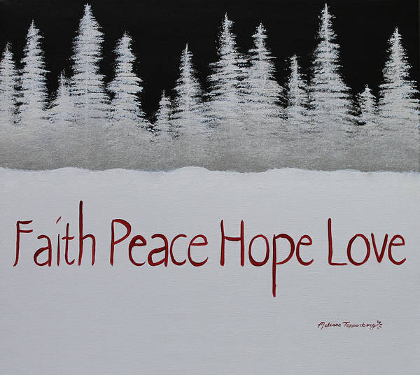 Painting - Faith, Peace, Hope, Love by Melissa Toppenberg