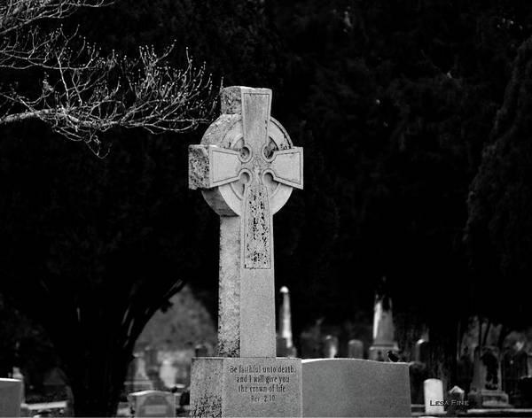 Photograph - Faith Til Death Bw by Lesa Fine