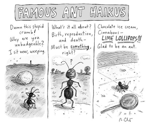 Poet Drawing - Famous Ant Haikus by Roz Chast