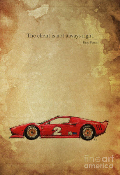 Wall Art - Drawing - Ferrari Quote, The Client Is Not Always Right, Handmade Drawing, Gift For Men by Drawspots Illustrations