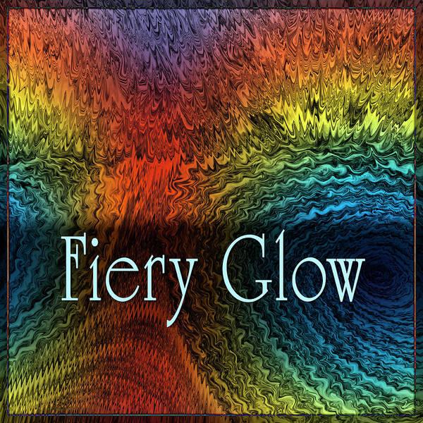 Digital Art - Fiery Glow by Becky Titus