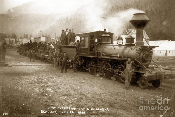 Photograph - First Excursion Train In Alaska Skagway	July 21, 1898 by California Views Archives Mr Pat Hathaway Archives