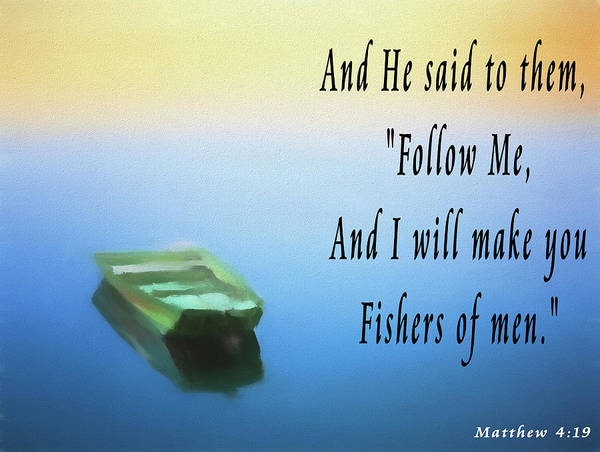 Mixed Media - Fishers Of Men Quote by Dan Sproul