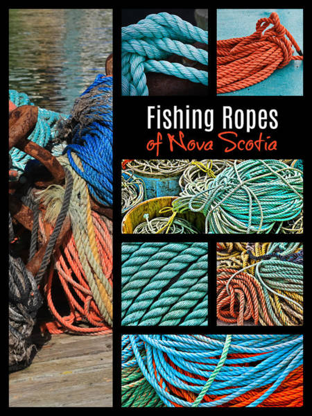 Photograph - Fishing Ropes Of Nova Scotia by Tatiana Travelways