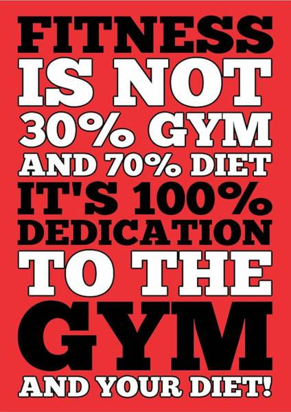Hard Work Digital Art - Fitness Is Not Half Gym And Full Diet Gym Motivational Quotes Poster by Lab No 4