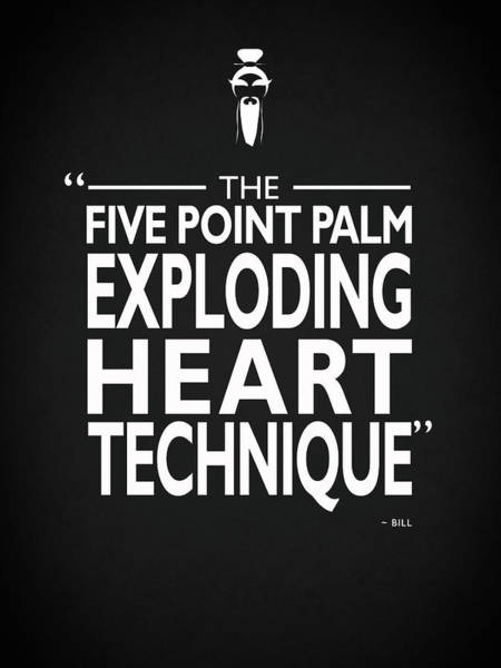 Kill Photograph - Five Point Palm Exploding Heart Technique by Mark Rogan