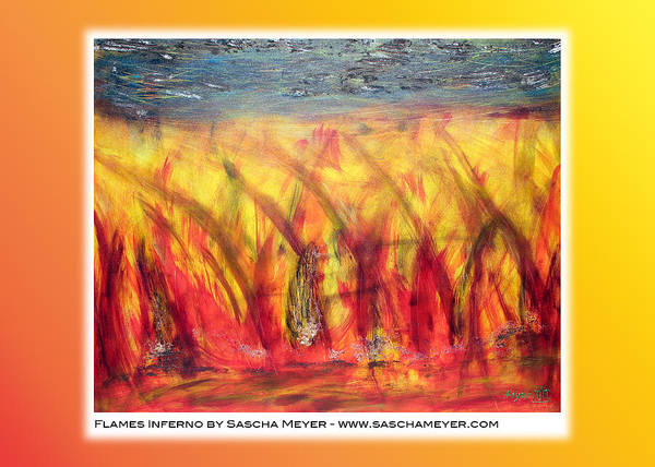 Painting - Flames Inferno On A Nice Background - Postcard by Sascha Meyer