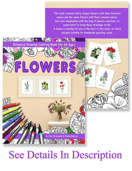 Mixed Media - Flowers Coloring Book Volume I By Irina Sztukowski by Irina Sztukowski