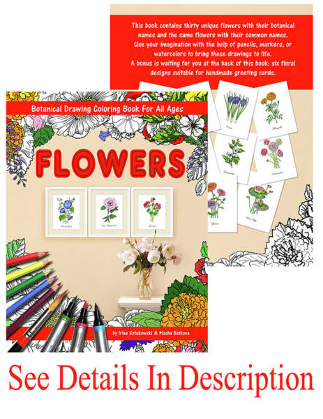 Mixed Media - Flowers Coloring Book Volume II By Irina Sztukowski by Irina Sztukowski