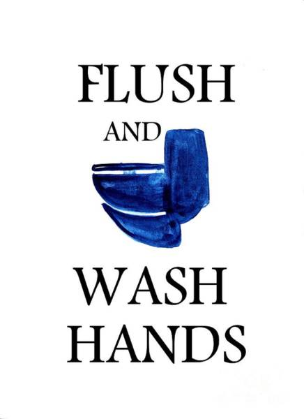 Bathroom Wall Art - Painting -  Flush And Wash Hands by Sweeping Girl