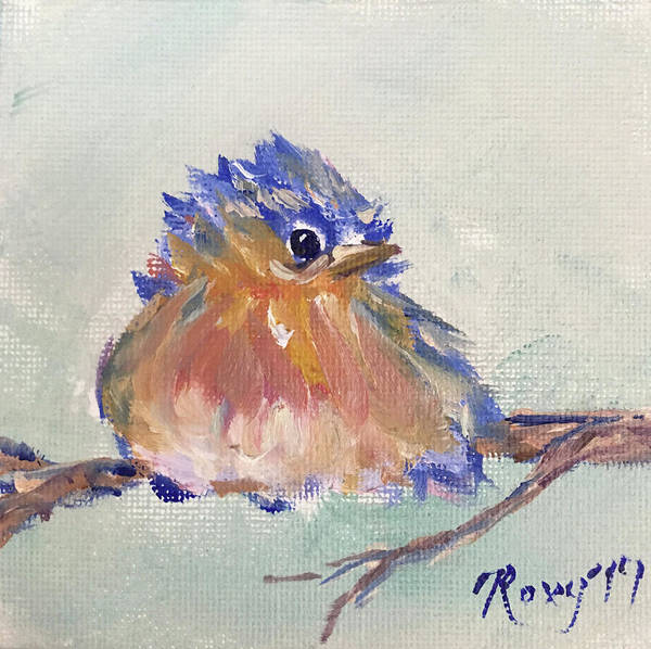 Flower Painting - Fluffy Bluebird Chick by Roxy Rich