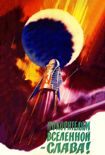 Communist Painting - Flying Space Rocket, Soviet Propaganda Poster by Long Shot