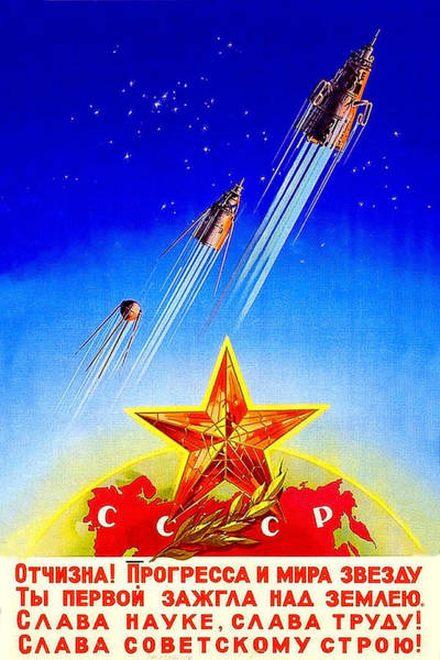 Rocket Painting - Flying Space Rockets And Satellites From Ussr, Soviet Propaganda Poster by Long Shot