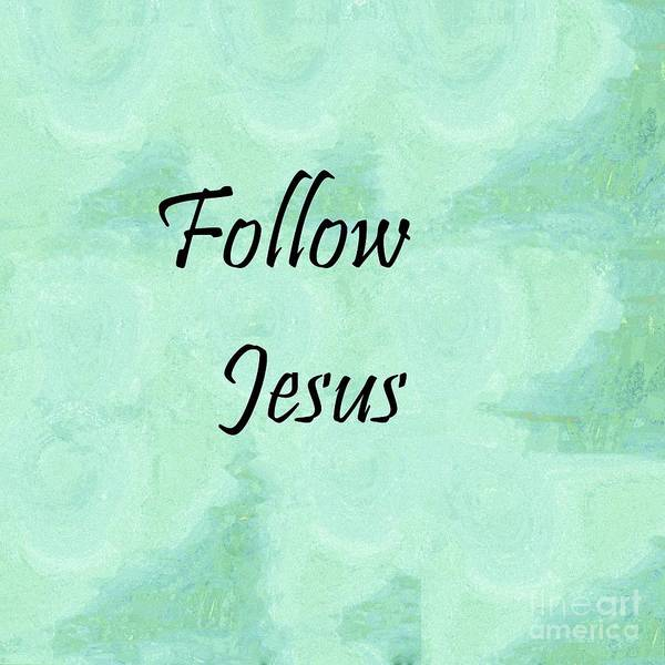 Follow Me Painting - Follow Jesus by Eloise Schneider Mote