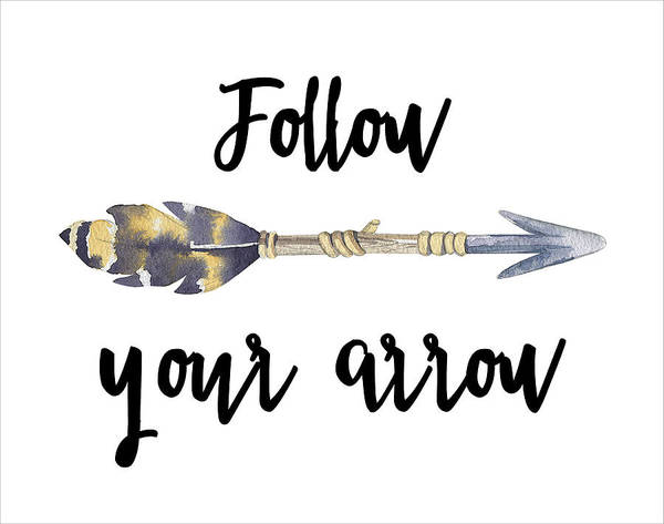Tribal Digital Art - Follow Your Arrow by Jaime Friedman