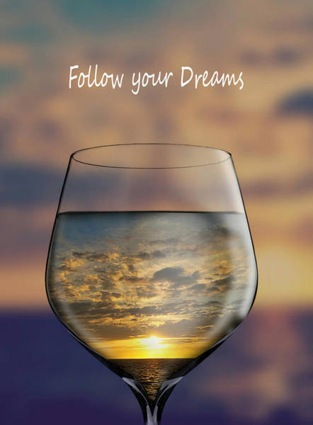 Photograph - Follow Your Dreams by Pamela Walton