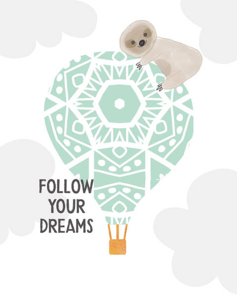 Wall Art - Digital Art - Follow Your Dreams Sloth- Art By Linda Woods by Linda Woods