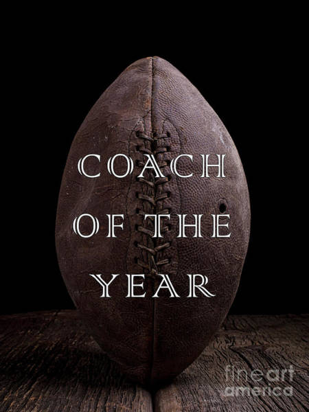 Wall Art - Photograph - Football Coach Of The Year by Edward Fielding