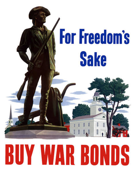 Bond Wall Art - Painting - For Freedom's Sake Buy War Bonds by War Is Hell Store