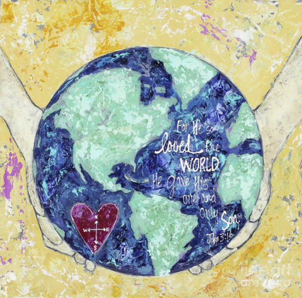 Wall Art - Painting - For He So Loved The World by Kirsten Reed