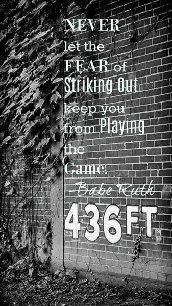 Wall Art - Photograph - Forbes Field - Inspirational Quote by Stephen Stookey