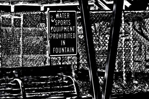 Photograph - Fountain Prohibition by Gina O'Brien