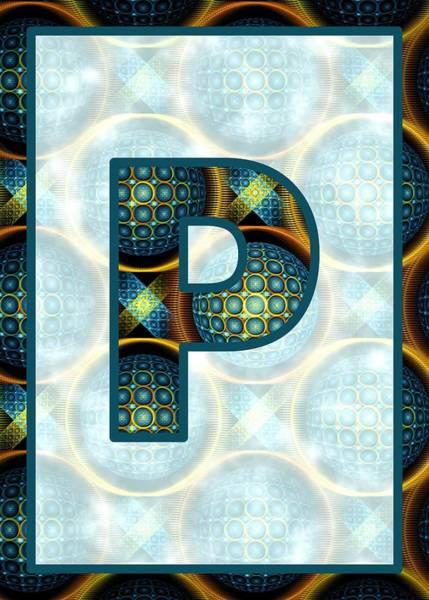 Digital Art - Fractal - Alphabet - P Is For Patterns by Anastasiya Malakhova