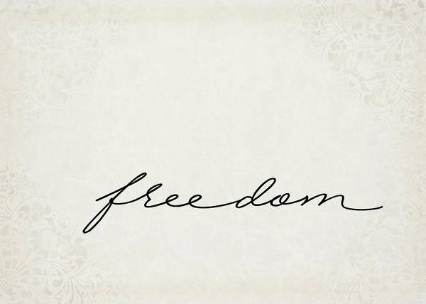 Positive Digital Art - Freedom One Word Series by Ricky Barnard