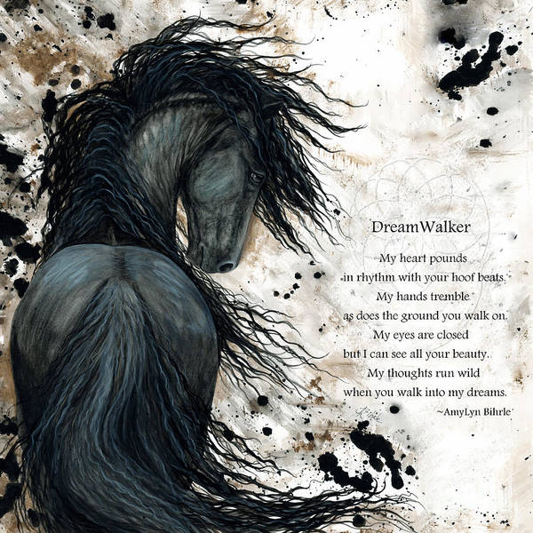 Poem Painting - Friesian Dreamwalker Horse by AmyLyn Bihrle