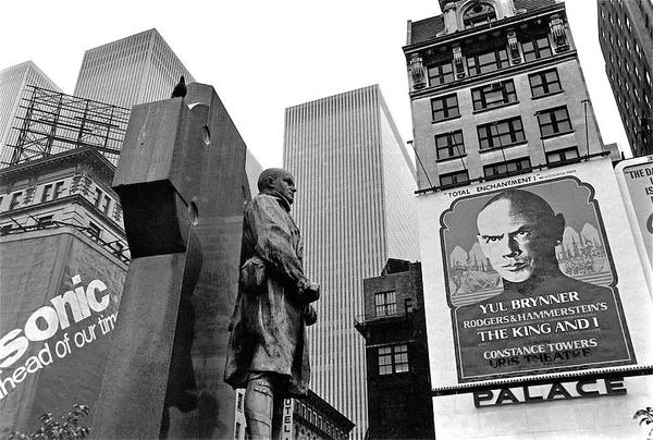 Photograph - Ft. Duffy Statute And Yul Brynner Poster Palace Theater Times Square Nyc 1977 by David Lee Guss