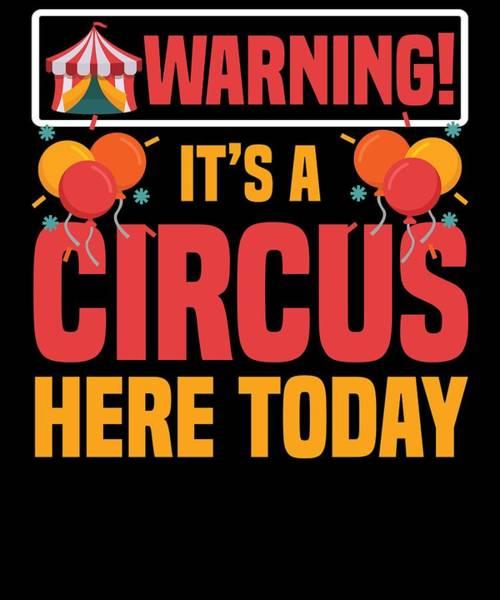 Cheerleaders Digital Art - Birthday Circus Carnival Party Warning Apparel by Michael S
