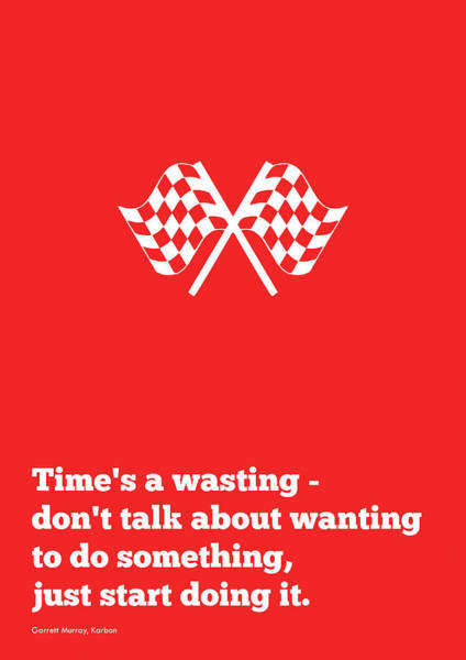 Wall Art - Digital Art - Garrett Murray Time Management Quotes Poster by Lab No 4 - The Quotography Department