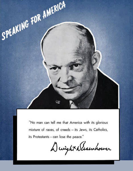 United States Presidents Painting - General Eisenhower Speaking For America by War Is Hell Store