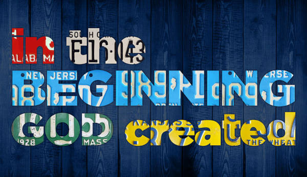 Bible Verse Mixed Media - Genesis 1 1 In The Beginning God Created Bible Verse Recycled Vintage License Plate Art by Design Turnpike