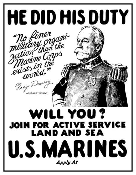Propaganda Mixed Media - George Dewey - Us Marines Recruiting by War Is Hell Store