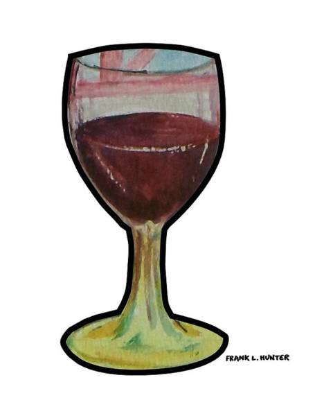 Painting - Glass Of Wine by Frank Hunter