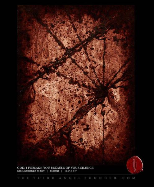Agnostic Painting - God I Forsake You Because Of Your Silence by Nick Kushner