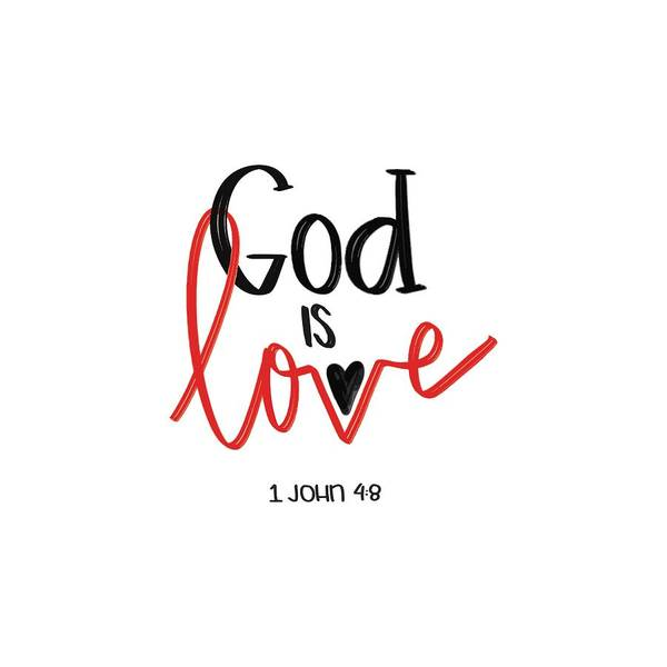 Love Letter Mixed Media - God Is Love by Nancy Ingersoll