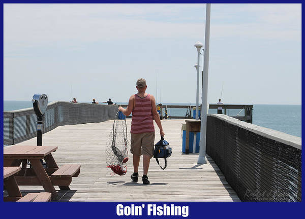 Photograph - Goin' Fishing by Robert Banach