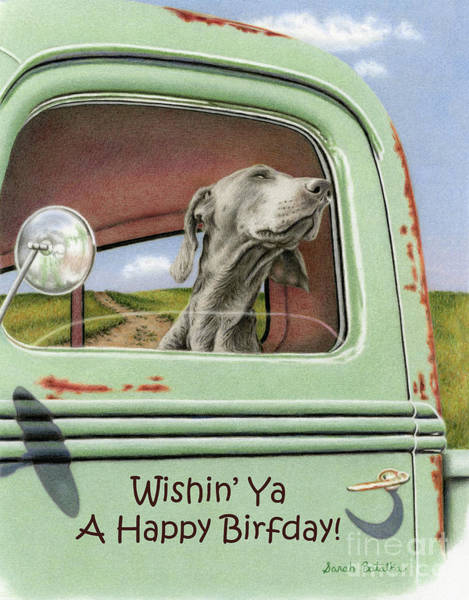 Weimaraner Painting - Goin' For A Ride- Happy Birthday Cards by Sarah Batalka